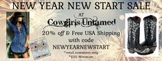 WELCOME the new year with an updated look and SAVE! Save 20% & get FREE USA SHIPPING on your order of $20+! Ends 1/4/2021 *see restrictions COWGIRLS UNTAMED - wholesale & retail #sale #NEWYEARS #quote #meme #women #fashion #cowgirls #deals #freeshipping #save #clothing #westernpurses #pursesale #dresssale #westernwear #beltsale #jewelrysale #handmadejewelry #westernjewelry #cowgirlfashion #cowgirlstyle #westernstyle #cowgirlboots #leatherboots #ridingboots #horses #horseriding #horseriders