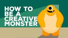 How To Be A Creative Monster from Samuel Hudson Campbell on Vimeo.   Project: How To Be A Creative Monster Short Animation Summary: The parameters of this project are to demonstrate a clear un...