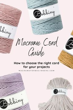 Macrame Basics - Choosing the Right Macrame Cords for Your Project | Macrame for Beginners Macrame Plant Hanger Patterns, Macrame Wall Hanging Patterns, Macrame Patterns, Crochet Plant Hanger, Macrame Purse, Macrame Cord, Macrame Jewelry, Macrame Supplies, Macrame Projects