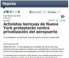 """""""Un día después de la protesta de hoy en San Juan, activistas boricuas realizarán mañana una manifestación en Nueva York en contra de la privatización del aeropuerto Luis Muñoz Marín de Puerto Rico."""""""
