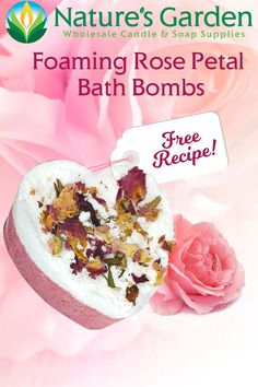 Free Foaming Rose Petal Bath Bomb Recipe by Natures Garden.