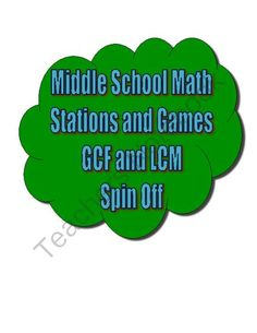 Common Core Math Stations and Games - GCF and LCM Spin Off from The Math Station on TeachersNotebook.com (9 pages)  - This activity was created for my middle school math stations on greatest common factor and least common multiple. It includes two activities, one for GCF and the other for LCM, as well as the four spinners you will need.