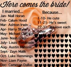 I married Harry Styles because he's sweet!!Comment what you got!!