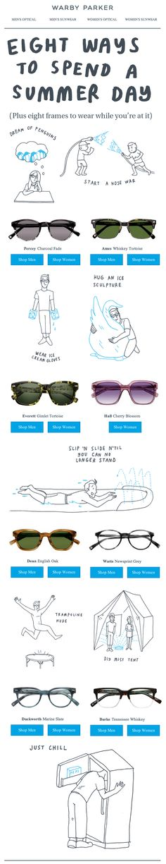 Warby Parker - Eight ways to spend a summer day Newsletter Layout, Newsletter Design, Email Design Inspiration, Optical Shop, You've Got Mail, Warby Parker, Page Layout, Layouts, Email Newsletters