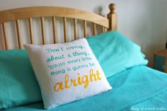 Every little thing is gunna be alright pillow (tutorial!)