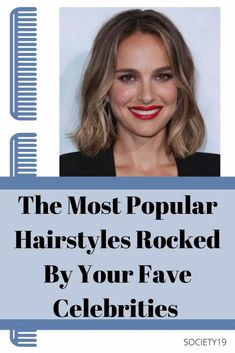 The Most Popular Hairstyles Rocked By Your Fav Celebrities Popular Hairstyles, Most Popular, Celebs, Celebrities, About Hair, Hair Trends, Natural Hair Styles, Hair Color, Haircolor