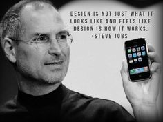 Design is not just what it looks like and feels like. Design is how it works. #tech #technology #designs #looks