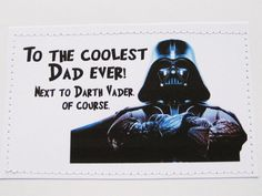 Funny Star Wars inspired Father's Day card. To the coolest Dad ever next to Darth Vader.