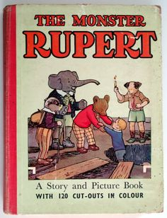 The Monster Rupert Complete with All 120 Cut-outs March House Books