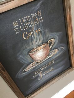 Items similar to All I Need today is a little bit of Coffee and a whole lot of JESUS sign!indoor and outdoor art,window screen,hand painting on Etsy Coffee Theme, Coffee Art, Painted Rocks, Hand Painted, Painted Signs, Christian Signs, Mini Canvas Art, Kids Canvas, Window Screens