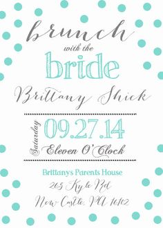 Brunch with the Bride Printable Customized Invitation Bridal Brunch Bridal Shower Tiffany Blue by TheSubtleStatement on Etsy https://www.etsy.com/listing/221042636/brunch-with-the-bride-printable