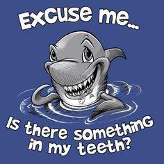 Shark T-shirt Gildan Unisex Excuse Me Something In My Teeth S M L XL 2XL NWT  #Gildan #ShortSleeve