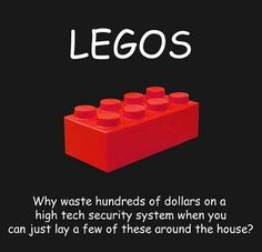 legos---this is our rather effective security system.  lol