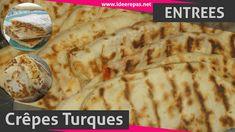 Crêpes turques Entrees, Bread, Chicken, Ethnic Recipes, Food, Ramadan, Recipes, Oriental Recipes, Turkish Language
