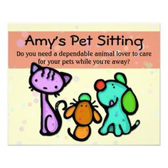 Pet Sitting Business Advertising Flyer | Happy dogs, Cats and Pets