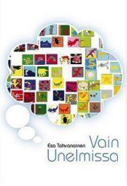 lataa / download VAIN UNELMISSA epub mobi fb2 pdf – E-kirjasto