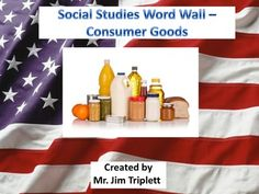 Interactive word walls are a great way to maximize the effectiveness of posting words that have been covered during in-class lessons. I created a set of Social Studies Word Wall Vocabulary Cards, of Consumer Goods, that students can always refer to for definitions and spelling, instead of always going to the dictionary, or asking the teacher.