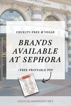 Cruelty-Free Brands Available at Sephora - Find out what #crueltyfree options are sold at Sephora! #logicalharmony