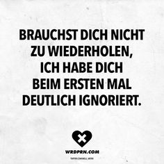 You do not need to repeat, I ignored you the first time clearly - Sprüche & Zitate - Best Humor Funny Job Quotes, Sarcasm Quotes, Sarcasm Humor, Funny Quotes, Mind Thoughts, German Quotes, Retro Humor, True Words, Funny Moments