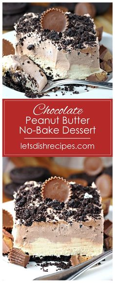 Chocolate Peanut Butter No-Bake Dessert Recipe -- Peanut butter cups sandwiched between layers of chocolate and peanut butter mousse on an Oreo crumb crust. recipes chocolate peanut butter Chocolate Peanut Butter No-Bake Dessert Dessert Oreo, Oreo Desserts, Chocolate Desserts, No Bake Desserts, Easy Desserts, Chocolate Butter, Chocolate Cups, Dessert Plates, Health Desserts