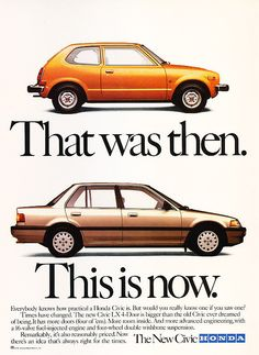 1988 Honda Civic then and now color - Classic Vintage Advertisement Ad Honda Civic Hatchback, Civic Sedan, Civic Jdm, Vintage Advertisements, Vintage Ads, Toyota, Honda Motors, Car Brochure, Honda Cars