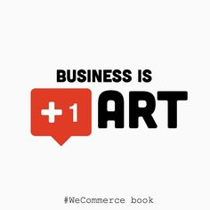 #business is an art. #WeCommerce #book