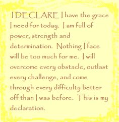 """""""I DECLARE: 31 Promises to Speak Over Your Life"""" Day #3  by Joel Osteen  """"I DECLARE I have the #grace I need for today..."""""""