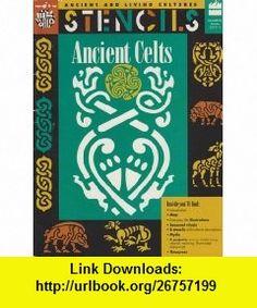 Stencils Ancient Celts (Ancient and Living Cultures) (9780673361011) Mira Bartok, Christine Ronan , ISBN-10: 0673361012  , ISBN-13: 978-0673361011 ,  , tutorials , pdf , ebook , torrent , downloads , rapidshare , filesonic , hotfile , megaupload , fileserve