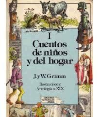 Una edición excelente de los cuentos recopilados de la tradición oral por los hermanos Grimm