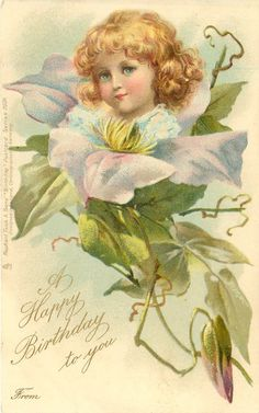 A HAPPY BIRTHDAY TO YOU  FROM  girl above light blue clematis, F Brundage