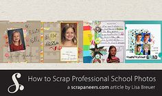How to Scrap Professional School Photos