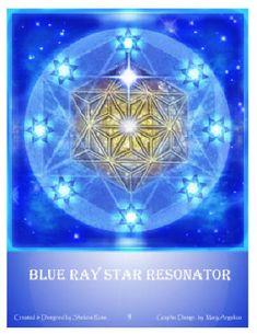 Blue Ray Star Resonator via Shekinah Rose