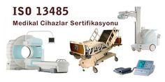 ISO 13485 Medikal Sektörde Kalite Yönetim Sistemi Belgesi