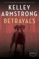 ISBN:	9780345815200  Betrayals by Armstrong, Kelley 08/16/2016
