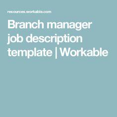 Branch manager job description template | Workable