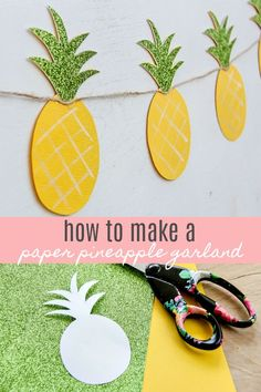 Pineapple Crafts - DIY Summer Garland That's Festive And Sweet - How To Make a ., Pineapple Crafts - DIY Summer Garland That's Festive And Sweet - How To Make a Pineapple Garland: Summer DIY Craft - Craft Projects For Kids, Crafts For Teens, Crafts To Sell, Easy Crafts, Diy And Crafts, Crafts For Kids, Arts And Crafts, Easy Diy, Decor Crafts