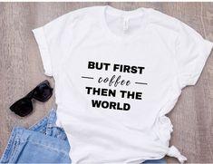 Coffee shirt Yoga Shirt graphic tee t-shirt yoga top t shirt funny shirt tshirt feminist shirt girl power shirt gift for her yoga