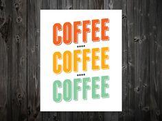 Coffee Coffee Coffee Coffee Print Coffee Art by BentonParkPrints, $12.00