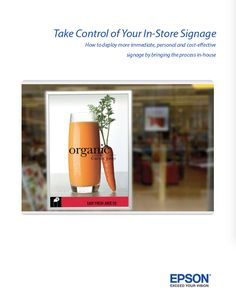 Epson's 10-page white paper brochure Take Control Of Your In-Store Signage