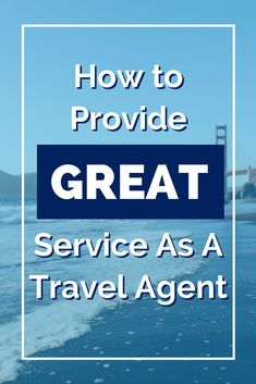 How to provide great service when you become a travel agent. Can You Give Me Some Guidance on How to Deliver Great Service When I Become a Travel Agent? Travel Agent Career, Become A Travel Agent, Online Travel Agent, Travel Deals, Travel Guides, Travel Tips, Travel Chic, Travel Planner, Luxury Travel