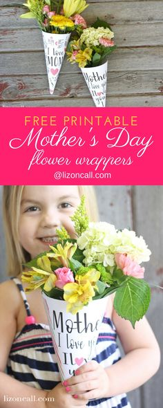 Easy Mother's Day GIft. A bouquet of flowers were never more personal than with these free printable Mother's Day flower wrappers.