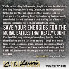 """C. S. Lewis taught Paul Handley to """"save your energies for the moral battles that really count."""""""