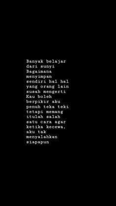 Lonely Quotes Rindu, Quotes Lucu, Cinta Quotes, Quotes Galau, Text Quotes, Mood Quotes, Daily Quotes, Funny Quotes, Life Quotes