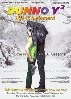 Dunno Y2 Life Is A Moment (2015) First Look Poster