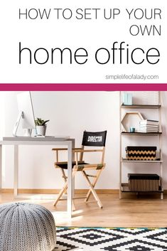 How to set up a home office that will help you focus and inspire you to work!