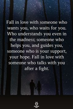 Fall In Love With Someone Who Wants You, Who Waits For You