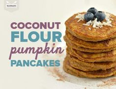 Pumpkin, Pancakes, Paleo, and Protein Combine For the Best Breakfast Ever Paleo Pumpkin Pancakes, Coconut Flour Pancakes, Pancakes And Waffles, Paleo Breakfast, Best Breakfast, Healthy Brunch, Paleo Recipes Easy, Cooking Recipes, Coconut Recipes