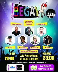 BeGay Party promete agitar a Lapa,no dia 26 de Agosto,no Espaço Jeito Carioca