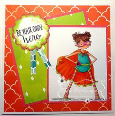 ONECRAZYSTAMPER.COM Be your own Hero by Shari using   Stamping Bella Tiny Town Hayley the Hero stamp
