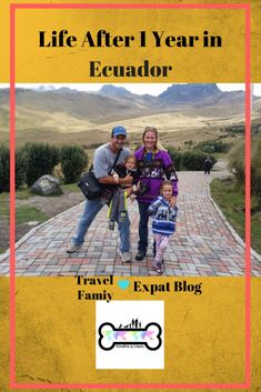 Ecuador Expats. Expat Family in Ecuador. Expats with Kids and Dogs after 1 Year in Ecuador. Living Abroad in Ecuador. Moving Abroad in Ecuador with Kids. Moving Abroad in Ecuador with Pets. Living in Ecuador with Dogs. Ecuador Travel and Expat Life. Ecuador Travel with Kids.  Ecuador Travel with Dogs.